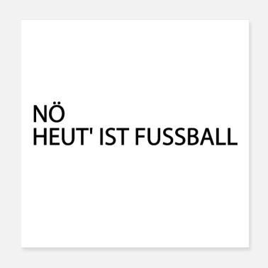 Penalty Kick Nope today is football - Poster