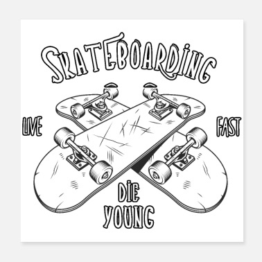 Deck Skateboarding - Live Fast The Young - Poster