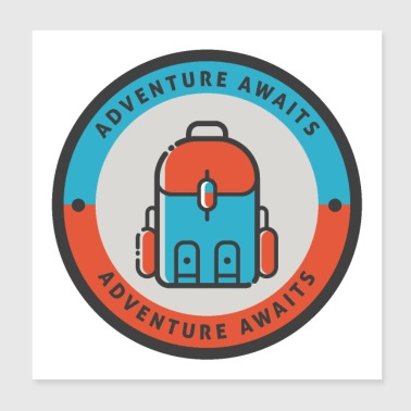 The adventure awaits backpack gift idea - Poster 20x20 cm