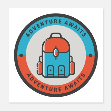 Cult The adventure awaits backpack gift idea - Poster 20x20 cm