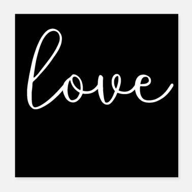 Love love love black white - Poster 20x20 cm