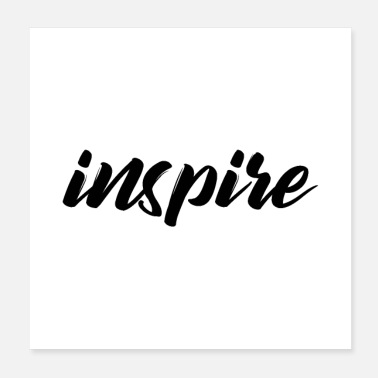 Inspiration inspire - Poster