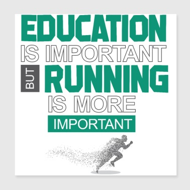 Education is important race is more important - Poster 20x20 cm
