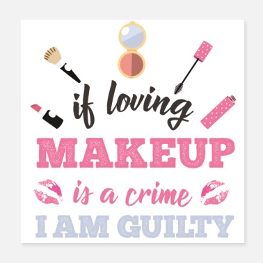 Cils Maquiller de maquillage coupable - Poster 20 x 20 cm
