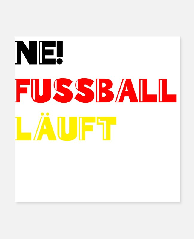 Ball Posters - Football is running World Cup Germany Fanshirt - Posters white