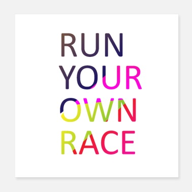 Sprinting Run Your Own Race - Poster 20x20 cm