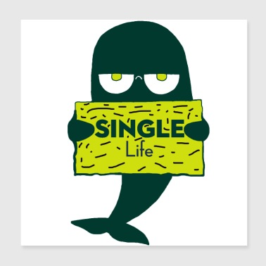 Single Single but not alone gift gift idea - Poster 20x20 cm