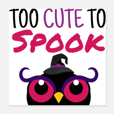 Sour Too Cute To Spook - Halloween Pumpkin Owl Witchcraft - Poster 20x20 cm
