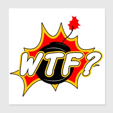 Sticker WTF - Well that's funny Bombe Geschenk - Poster 20x20 cm