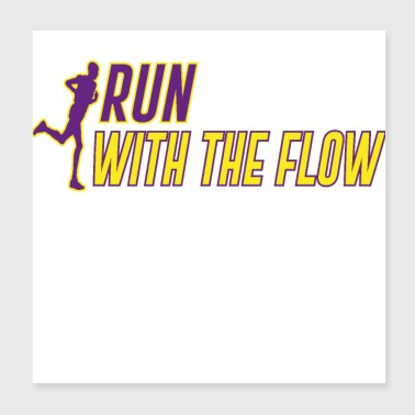 Run with the flow - Poster 20x20 cm