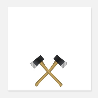 Axe Mood is swinging between ax and gasoline (white) - Poster 20x20 cm