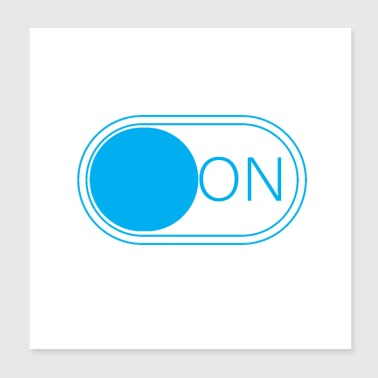 ON button An Knopf Computer Smartphone internet - Poster 20x20 cm