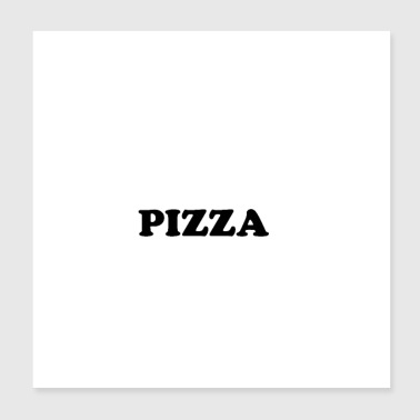 PIZZA - Poster 20x20 cm