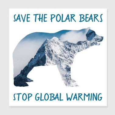 SPAR DE POLAR BEARS, STOP GLOBAL WARMING - Poster 20x20 cm