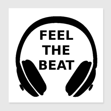 Feel the beat - Poster 20x20 cm