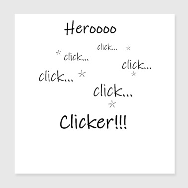Clicker Hero Design - Gift for Players - Poster 20x20 cm