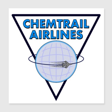 Chemtrail Airlines Pilot - Poster 20x20 cm