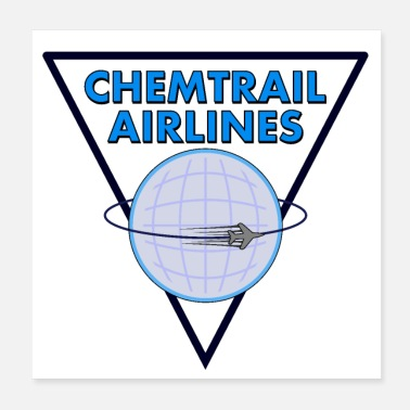 Pilot Chemtrail Airlines Pilot - Poster
