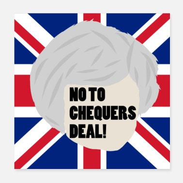 Eu NO TO CHEQUERS DEAL! - Poster 20x20 cm