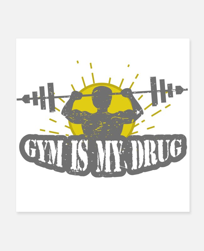 Training Poster - Gym is my Drug Fitness - Poster Weiß