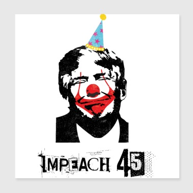 Anti Trump Impeach 45 Clown Circus 8645 - Póster 20x20 cm
