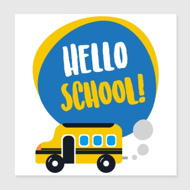 Hello School First Day School Presentidé - Poster 20x20 cm