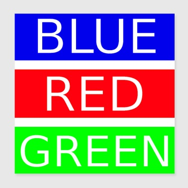 Blue, red, green - Poster 20x20 cm