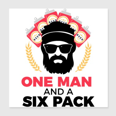 One Man And A Six Pack - Man Masculiniteit Bier - Poster 20x20 cm