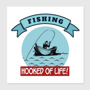 Outdoor Fishing Hooked of Life! Sportsjagt - Poster 20x20 cm