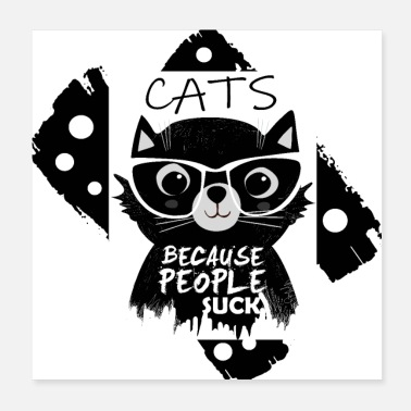 People Camicia Cats • People Suck • Cats Gift - Poster