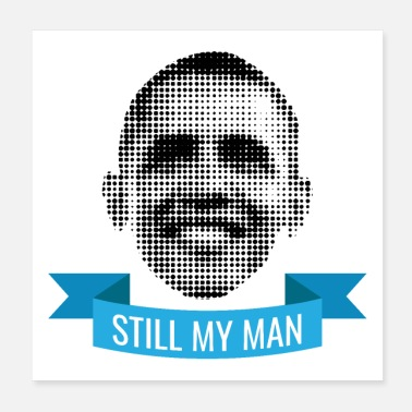 Obama Celebridad Pixelated Barack Obama sigue siendo mi marido - Póster 20x20 cm