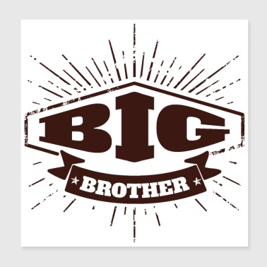 Big Brother Big Sister Big Brother Badge - Poster 20x20 cm