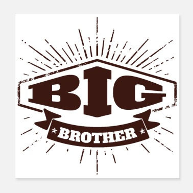 Big Big Brother Big Sister Big Brother Badge - Poster