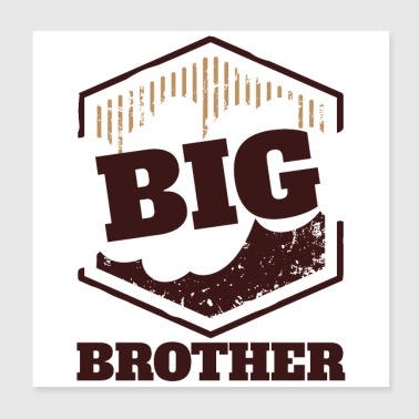 Big Brother Big Sister Big Brother BIG Badge - Poster 20x20 cm