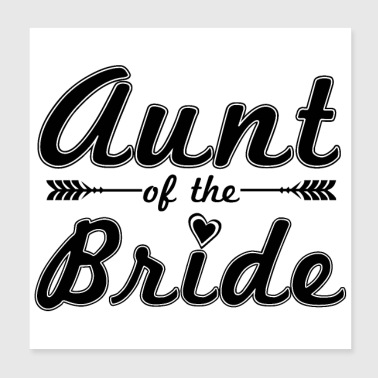 Bachelorette Party Tante of the Bride - Gaveidee - Poster 20x20 cm