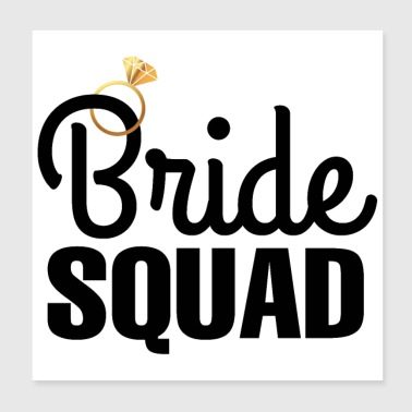 Hen Party Bride Squad Diamond Ring - Poster 20x20 cm