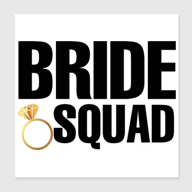 Bachelorette Party Wedding Bride Squad Ring - Poster 20x20 cm