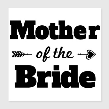 Hen party Mother of the Bride Gift - Poster 20x20 cm