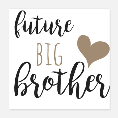 Big future big brother - Poster
