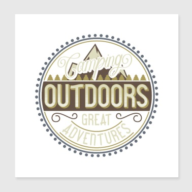 Outdoor Camping Outdoors great adventures - Poster 20x20 cm