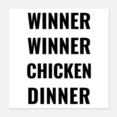 Wife WINNER WINNER CHICKEN DINNER - Poster 20x20 cm
