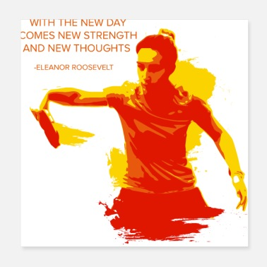 Tennis New Day comes new Strength Shirt Table Tennis - Poster 20x20 cm