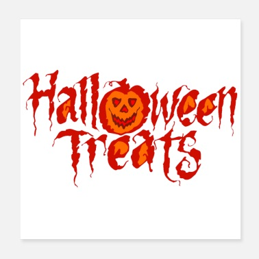 Trick Or Treat Halloween Treats - Sweet things are sour! - Poster 20x20 cm