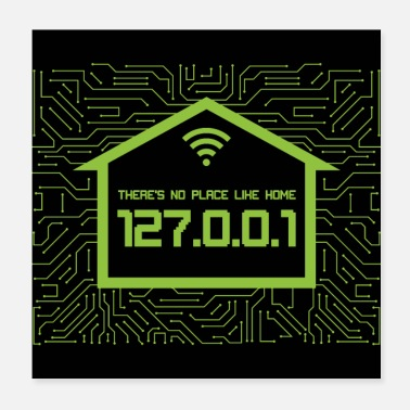 Informatique Theres No Place Like Home 127.0.0.1 - Poster 20 x 20 cm