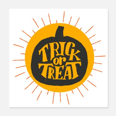 Trick Or Treat Trick or treat - Poster 20x20 cm