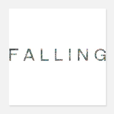 Deluxe F A L L I N G - Poster 20 x 20 cm