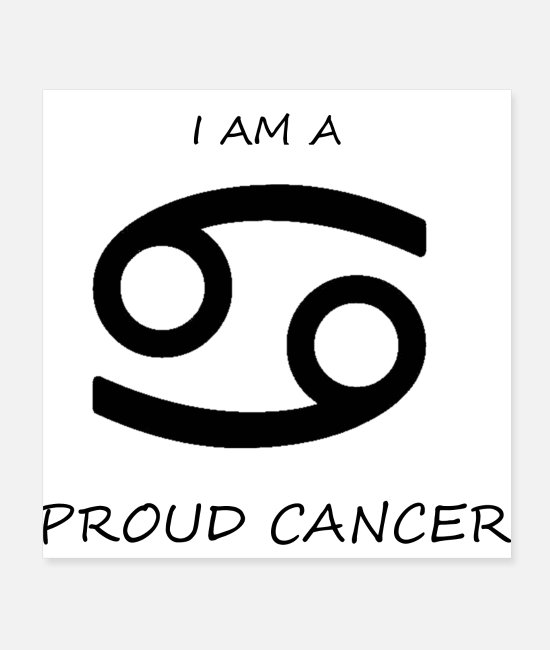 Proud Posters - CANCER - Posters white