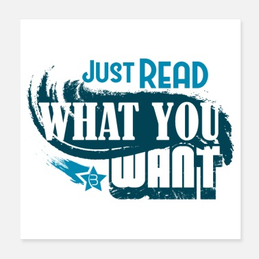 Leggere Basta leggere What You Want_Poster - Poster 20x20 cm