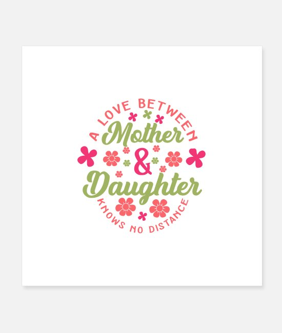 Daughters Posters - Mother and Daughter - Love - Mother's Day - Mom- Love - Posters white