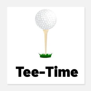 Golf Tee Time at the Golf - Poster 20x20 cm